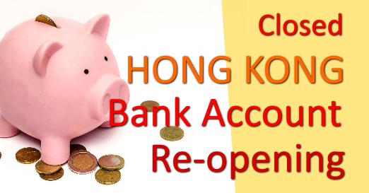 AsiaBC: Hong Kong Bank Account Re-opening